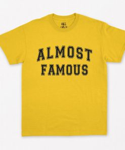 Almost Famous T-Shirt PU27