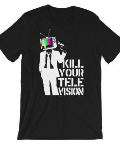 Banksy Kill Your Television T-Shirt PU27