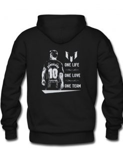 Barcelona Messi One Life One Love One Team Hoodie back PU27