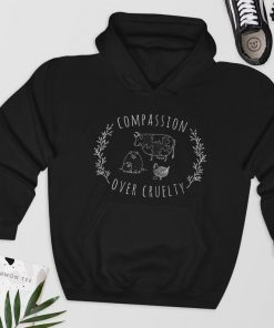 Compassion Over Cruelty Hoodie PU27