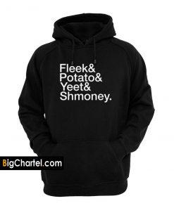 Fleek & Potato & Yeet & Shmoney Hoodie PU27