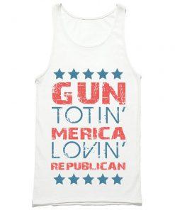 Gun Totin Merica Lovin Republican Tank Top PU27