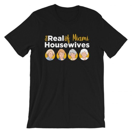 The Real Housewives of Miami T-Shirt PU27