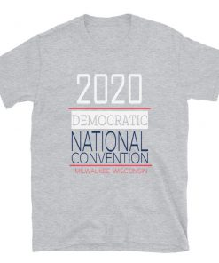 2020 Democratic National Convention T-Shirt PU27
