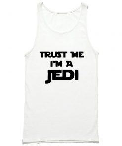 Trust Me I'm A Jedi Tank Top PU27