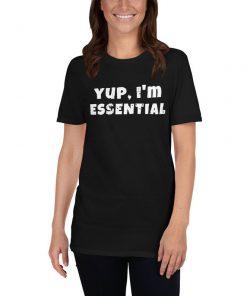 Yup im essential T-Shirt PU27