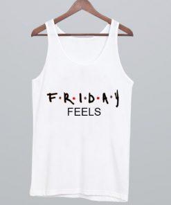 Friday Feels Tank Top PU27