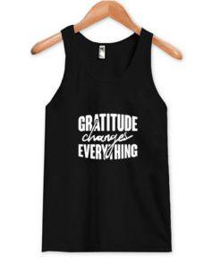 Gratitude Changes Everything Tank Top PU27
