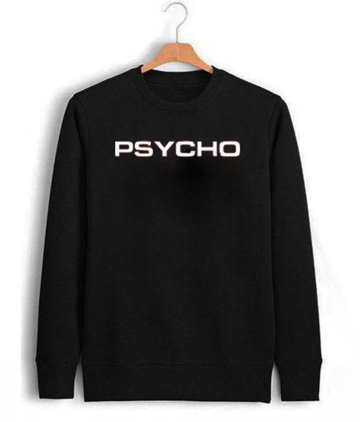 Psycho Unisex Sweatshirt PU27