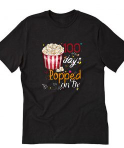 100 Days Popped Popcorn T-Shirt PU27