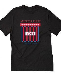 America First Trump 2020 Vote T-Shirt PU27