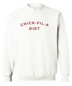 Chick Fil A Diet Sweatshirt pu27