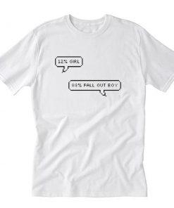 12% Girl 88% Fall Out Boy T-Shirt PU27