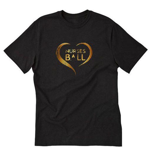 2020 Nurses Ball T-Shirt PU27