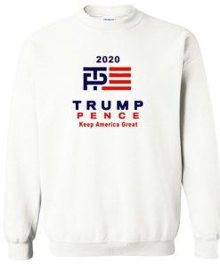 2020 Trump Pence Sweatshirt PU27