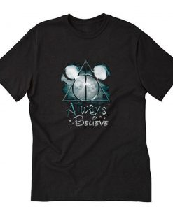 Always Believe Harry Potter Mickey Mouse T-Shirt PU27